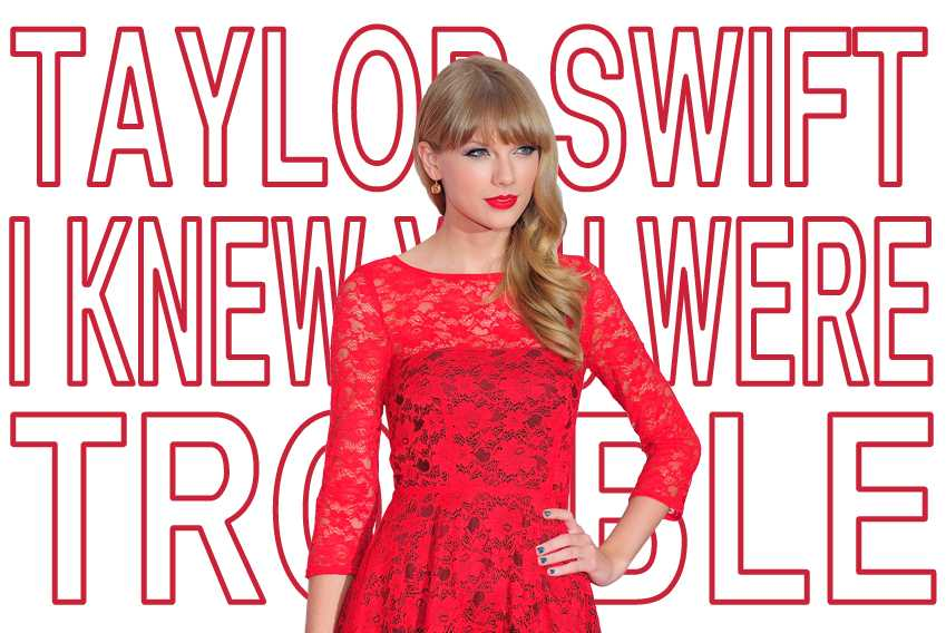 BTL Taylor Swift I Knew You Were Trouble