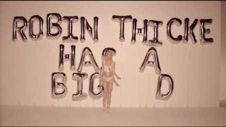 Robin Thicke Has a Big Dick