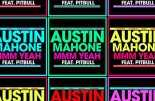 Austin Mahone PittBull MMM Yeah Lyrics Video