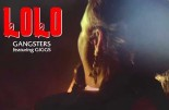 LOLO Gangsters Lyrics Giggs