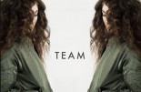Lorde Team Lyrics Teenage Rebellion Hollywood Rejection