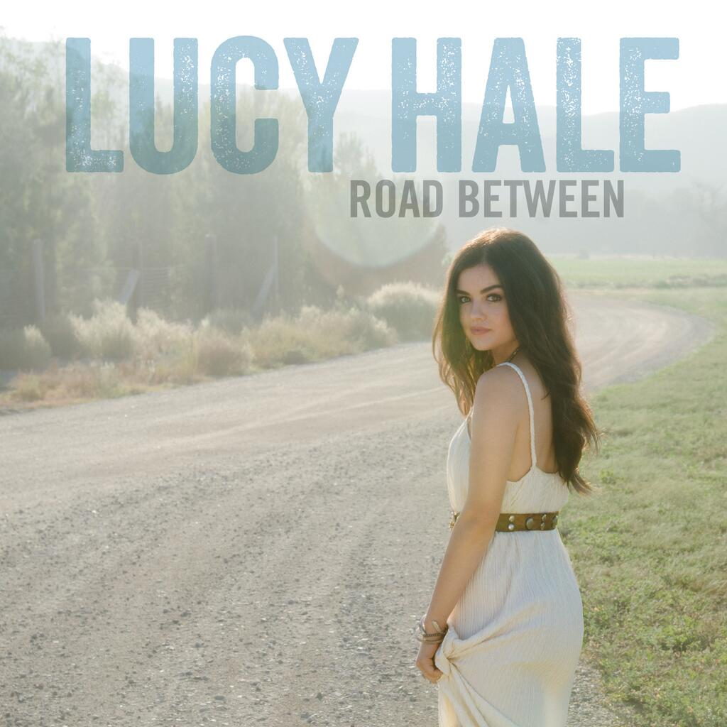Lucy Hale - Road Between Album Cover Art