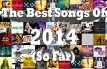 Best Songs 2014 top hits so far first half year singles