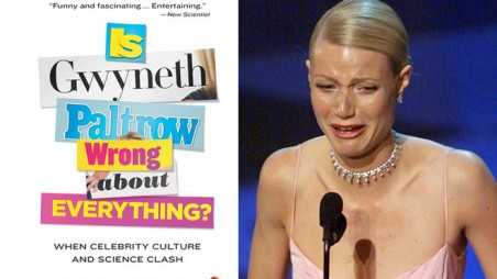 Its official Gwyneth Paltrow wrong about everything